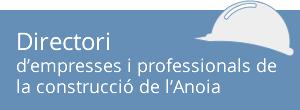 Directori d\'empreses i professionals de la construcció de l\'Anoia